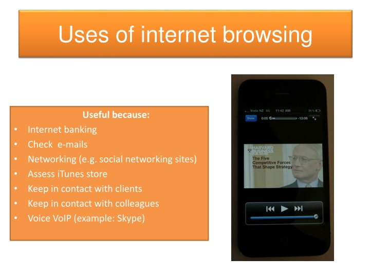 Uses of internet browsing