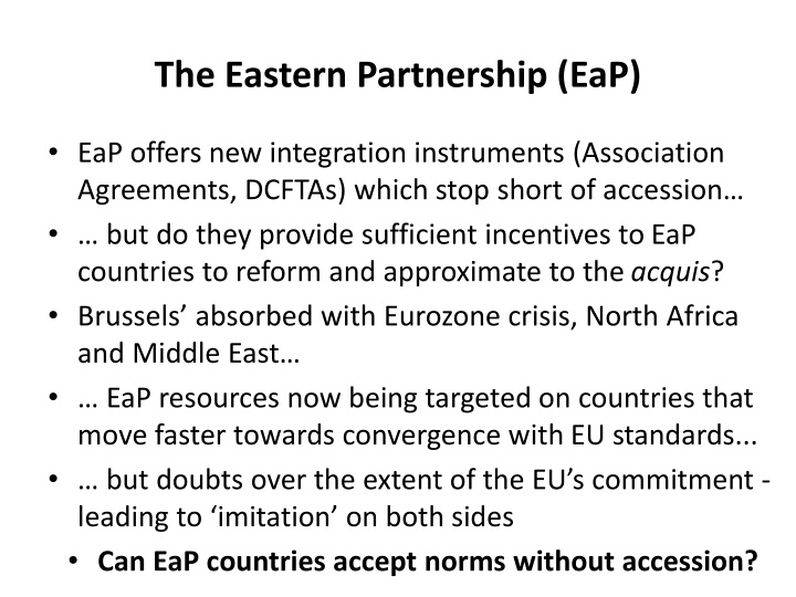The Eastern Partnership (