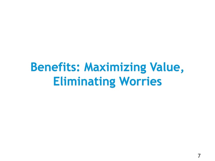 Benefits: Maximizing Value, Eliminating Worries