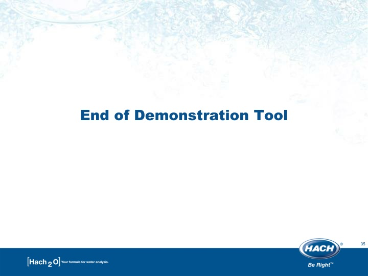 End of Demonstration Tool