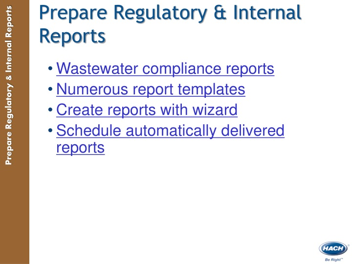 Prepare Regulatory & Internal Reports