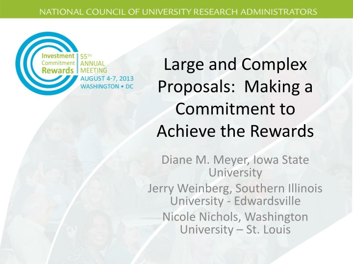 Large and complex proposals making a commitment to achieve the rewards