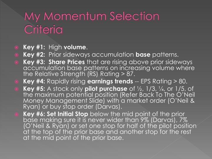 My Momentum Selection Criteria