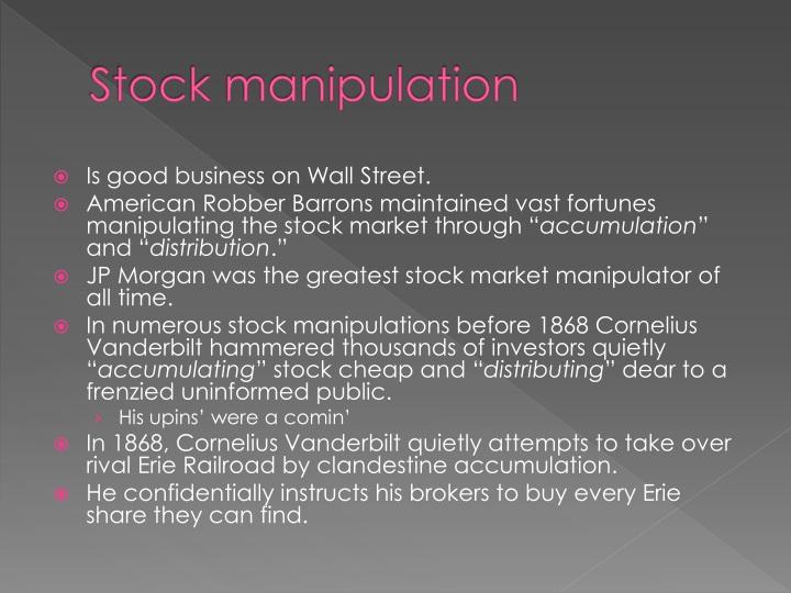 Stock manipulation