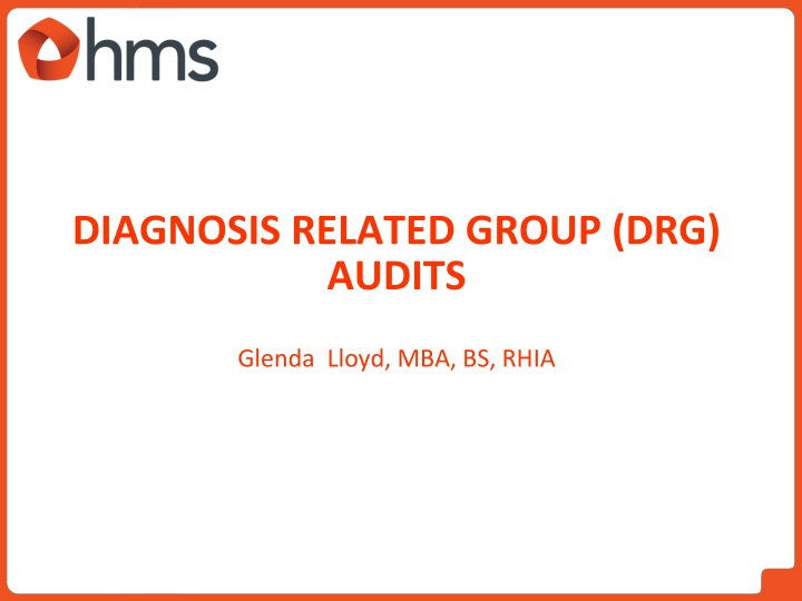 Diagnosis Related Group (DRG) audits