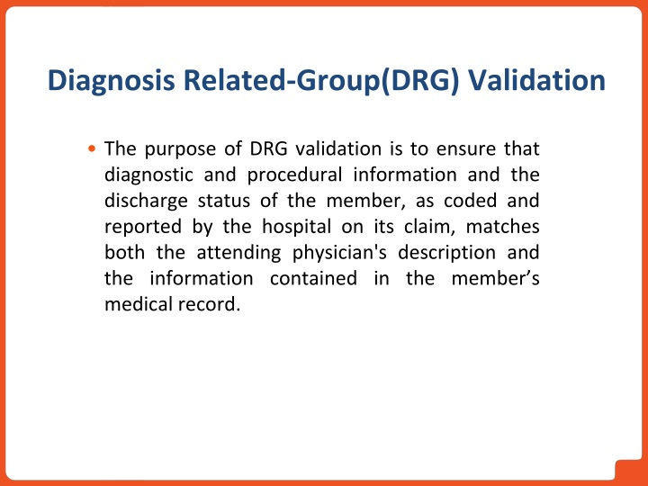 Diagnosis Related-Group(DRG) Validation