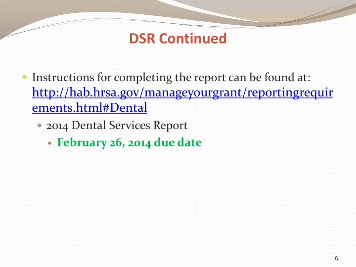 DSR Continued