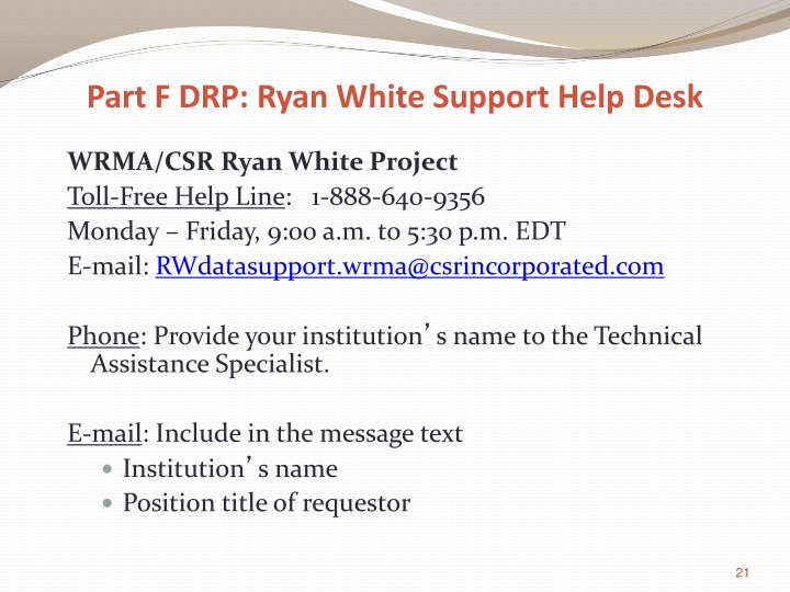 Part F DRP: Ryan White Support Help Desk