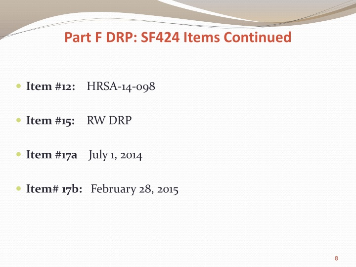 Part F DRP: SF424 Items Continued