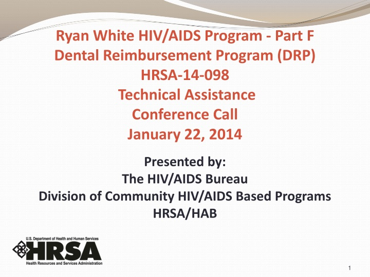 Ryan White HIV/AIDS Program - Part F
