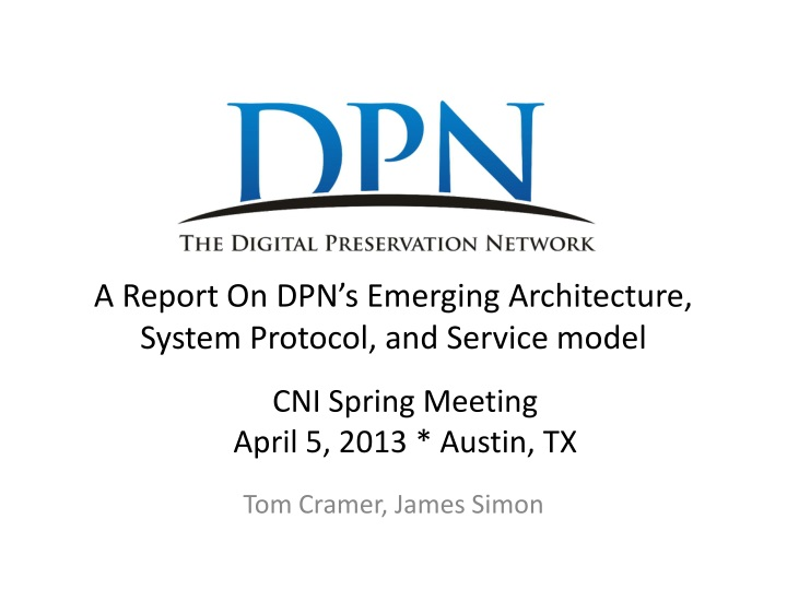 A report on dpn s emerging architecture system protocol and service model