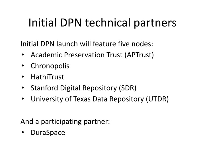 Initial DPN technical partners
