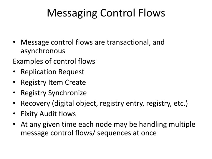 Messaging Control Flows
