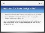 practice 2 3 start using word
