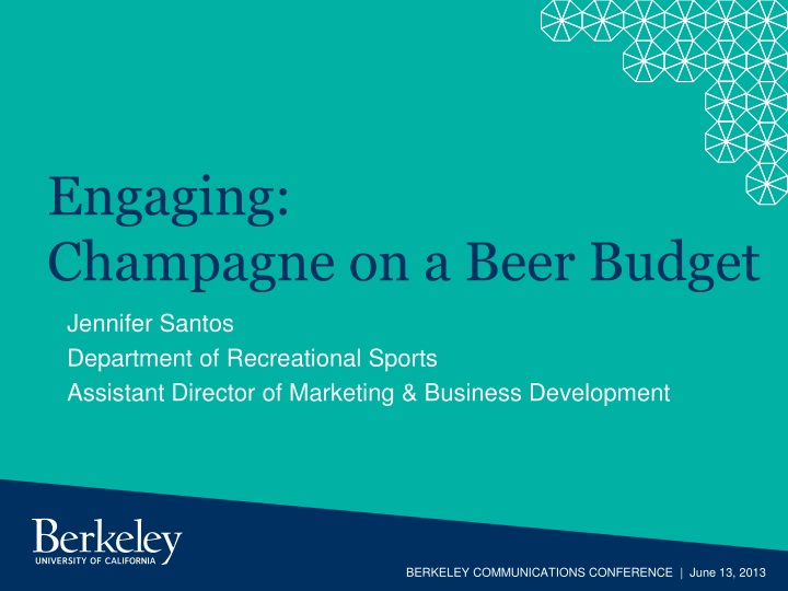 Engaging champagne on a beer budget