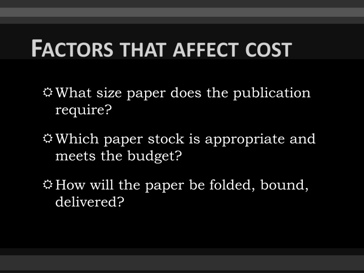 Factors that affect cost