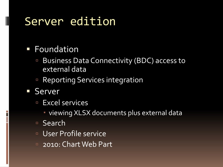 Server edition