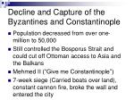 decline and capture of the byzantines and constantinople