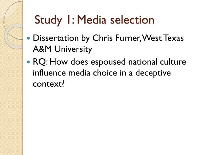 Study 1: Media selection