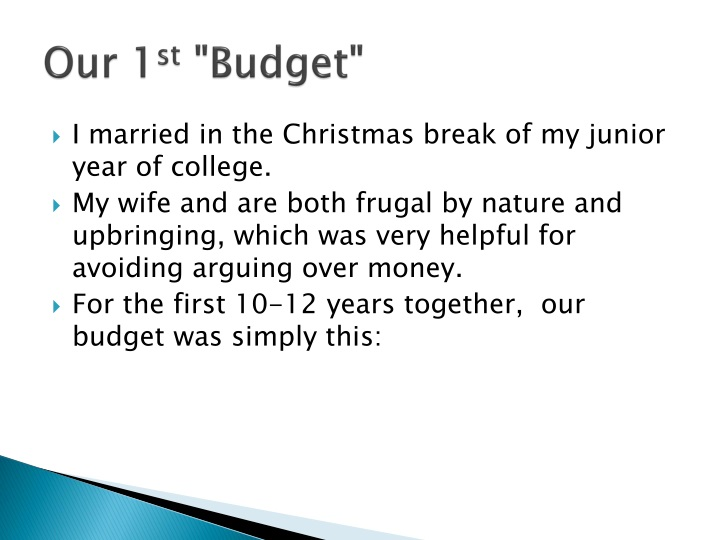 Our 1 st budget