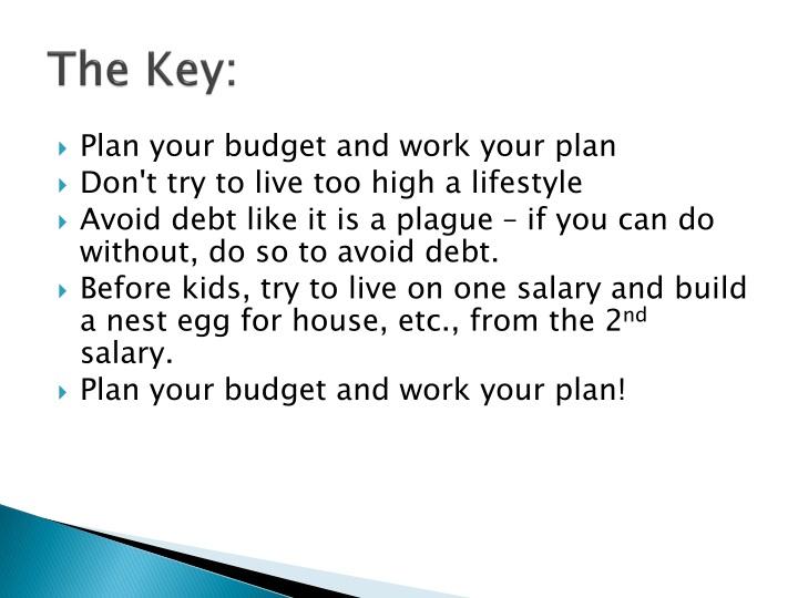 The Key:
