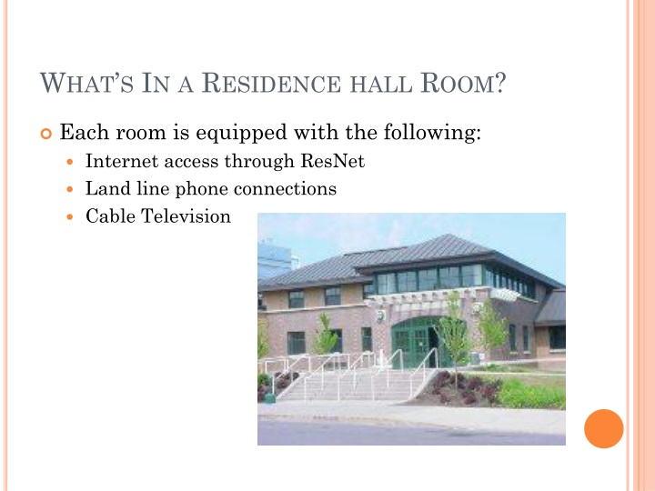 What's In a Residence hall Room?