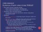 1930 present national party structure today