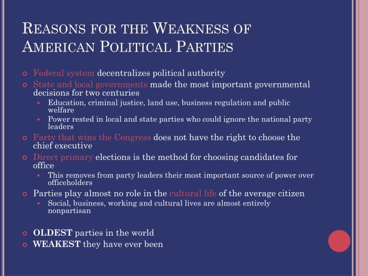 Reasons for the Weakness of American Political Parties