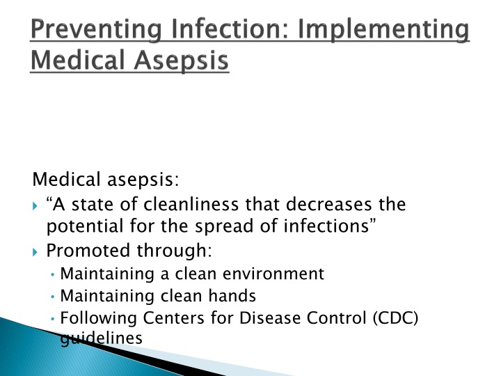 Preventing Infection: Implementing Medical Asepsis