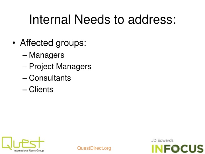 Internal Needs to address: