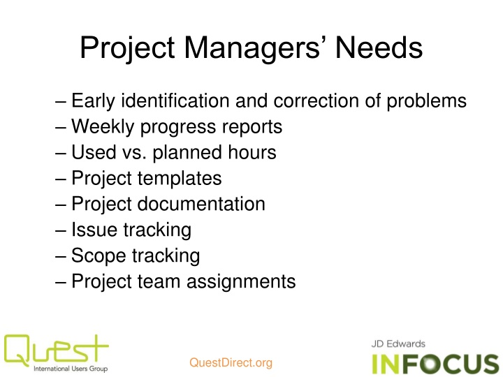 Project Managers' Needs