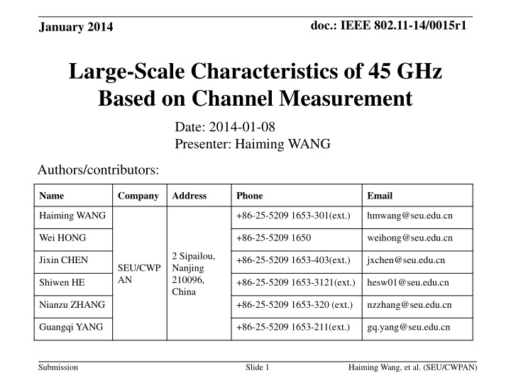 large scale characteristics of 45 ghz based on channel measurement