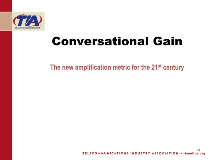 Conversational Gain