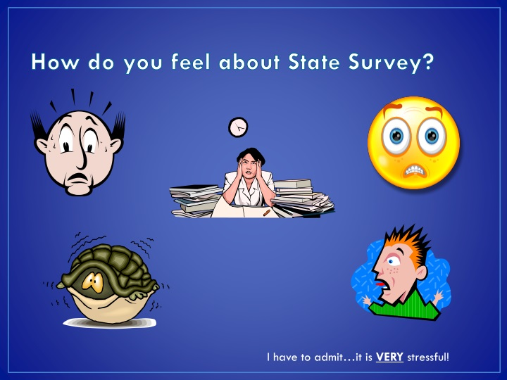 How do you feel about State Survey?