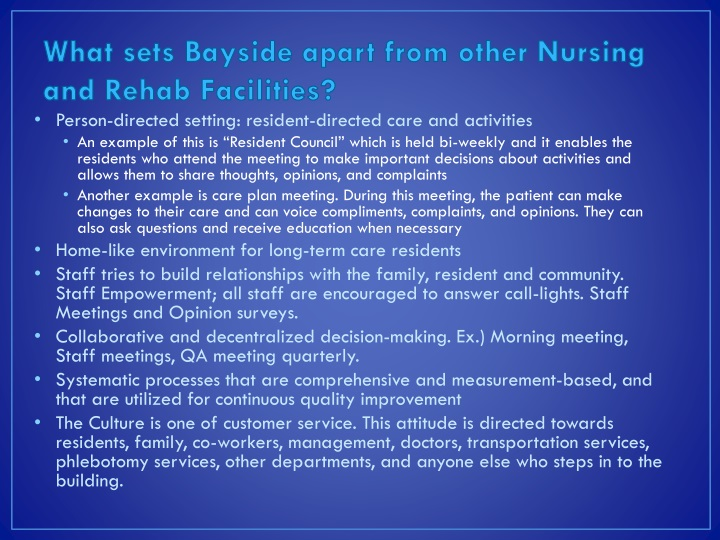 What sets Bayside apart from other Nursing and Rehab Facilities?
