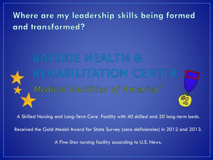 Where are my leadership skills being formed and transformed?