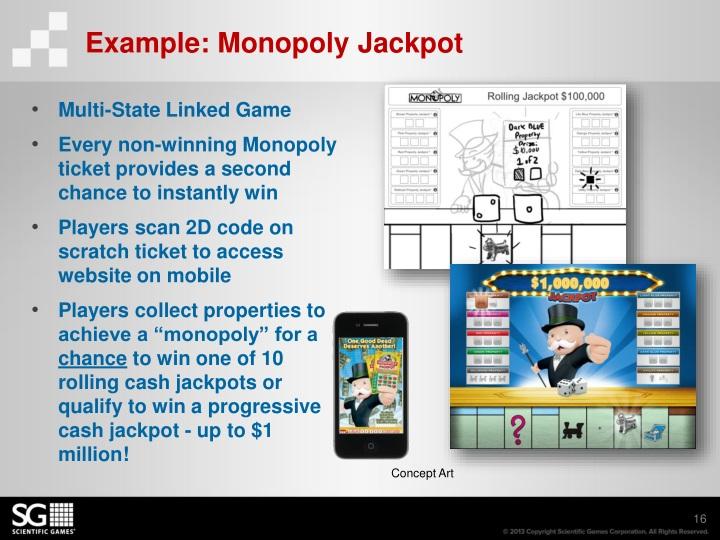 Example: Monopoly Jackpot