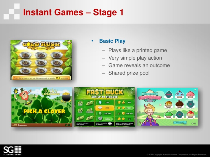 Instant Games – Stage 1