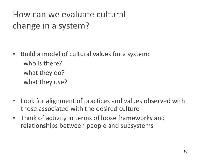 How can we evaluate cultural