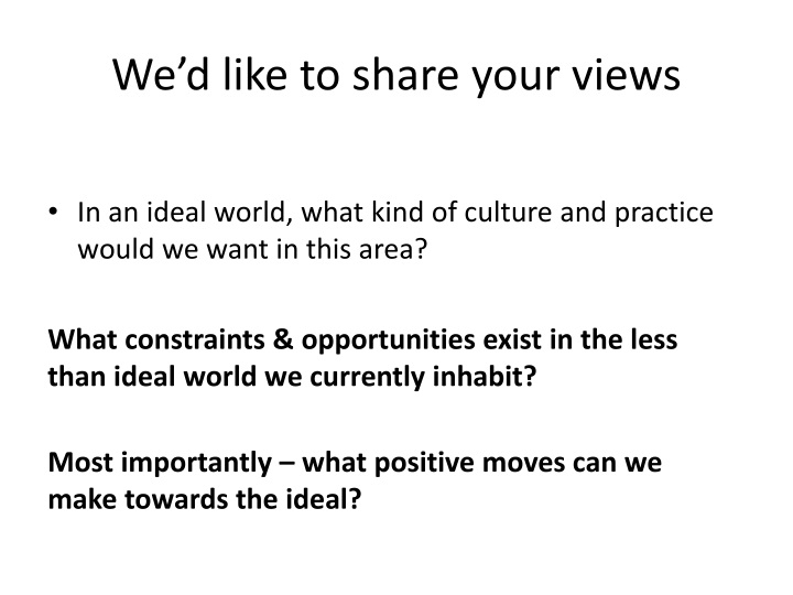 We'd like to share your views