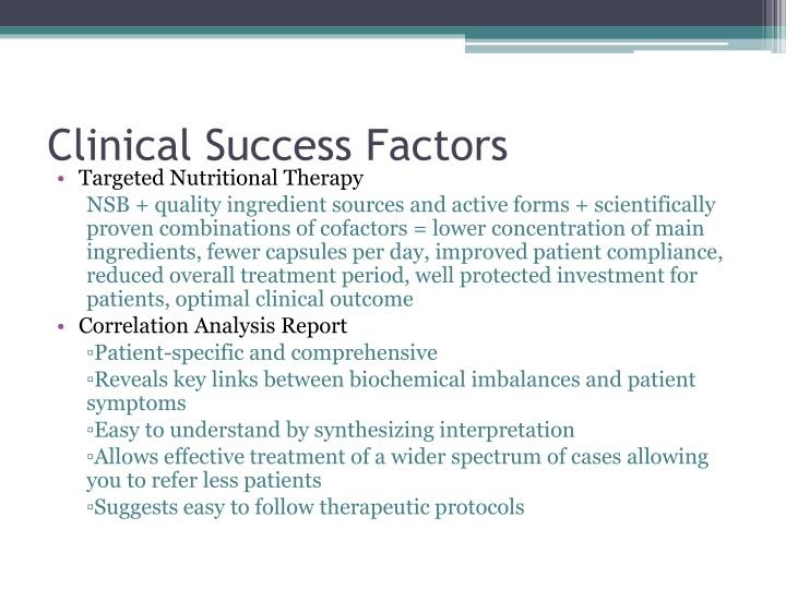 Clinical Success Factors