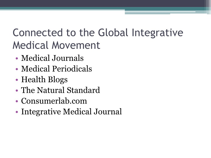 Connected to the Global Integrative Medical Movement