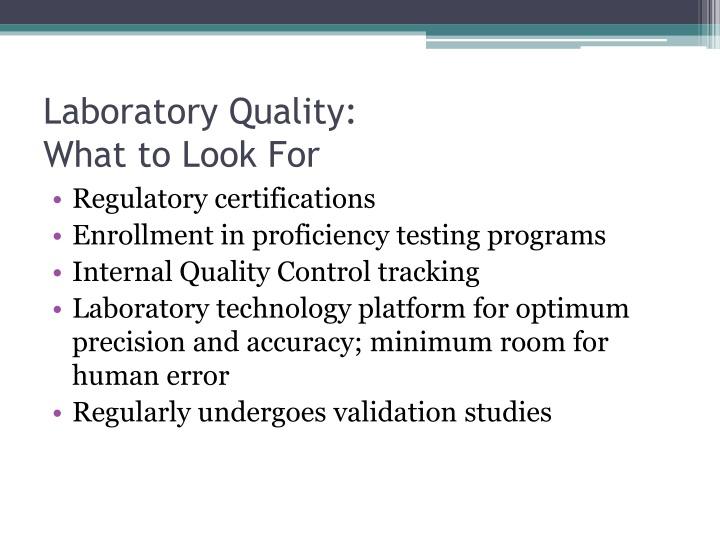 Laboratory Quality: