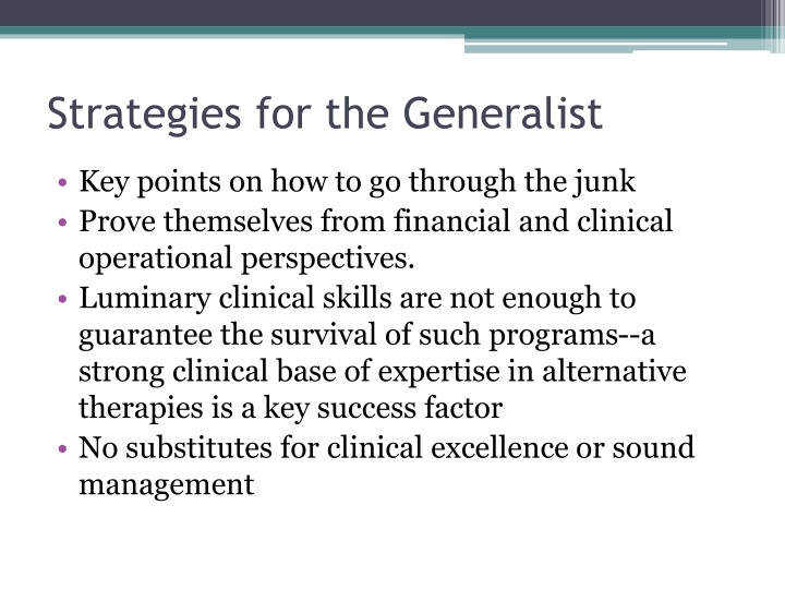 Strategies for the Generalist