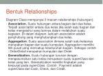bentuk relationships