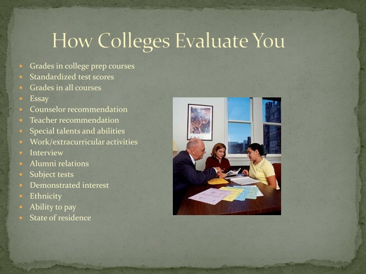 How Colleges Evaluate You