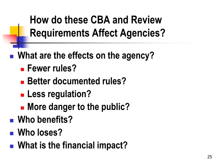 How do these CBA and Review Requirements Affect Agencies?