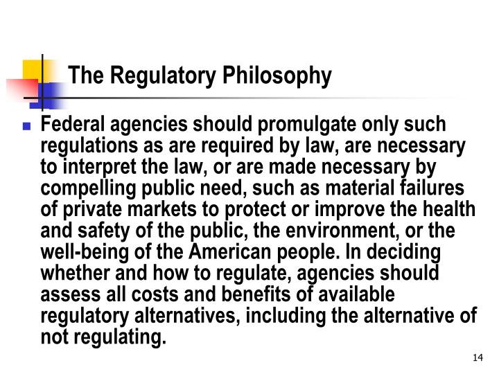 The Regulatory Philosophy