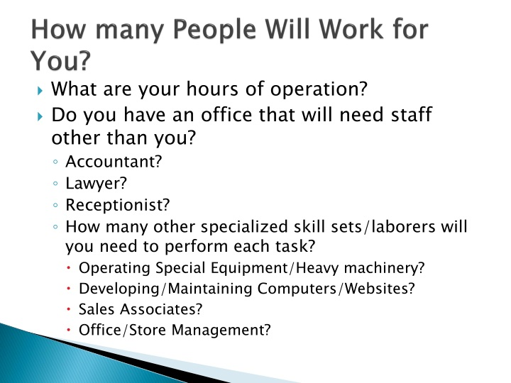 How many people will work for you