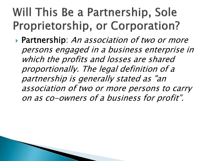 Will This Be a Partnership, Sole Proprietorship, or Corporation?